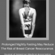 Fasting Breast Cancer Re-occurrence